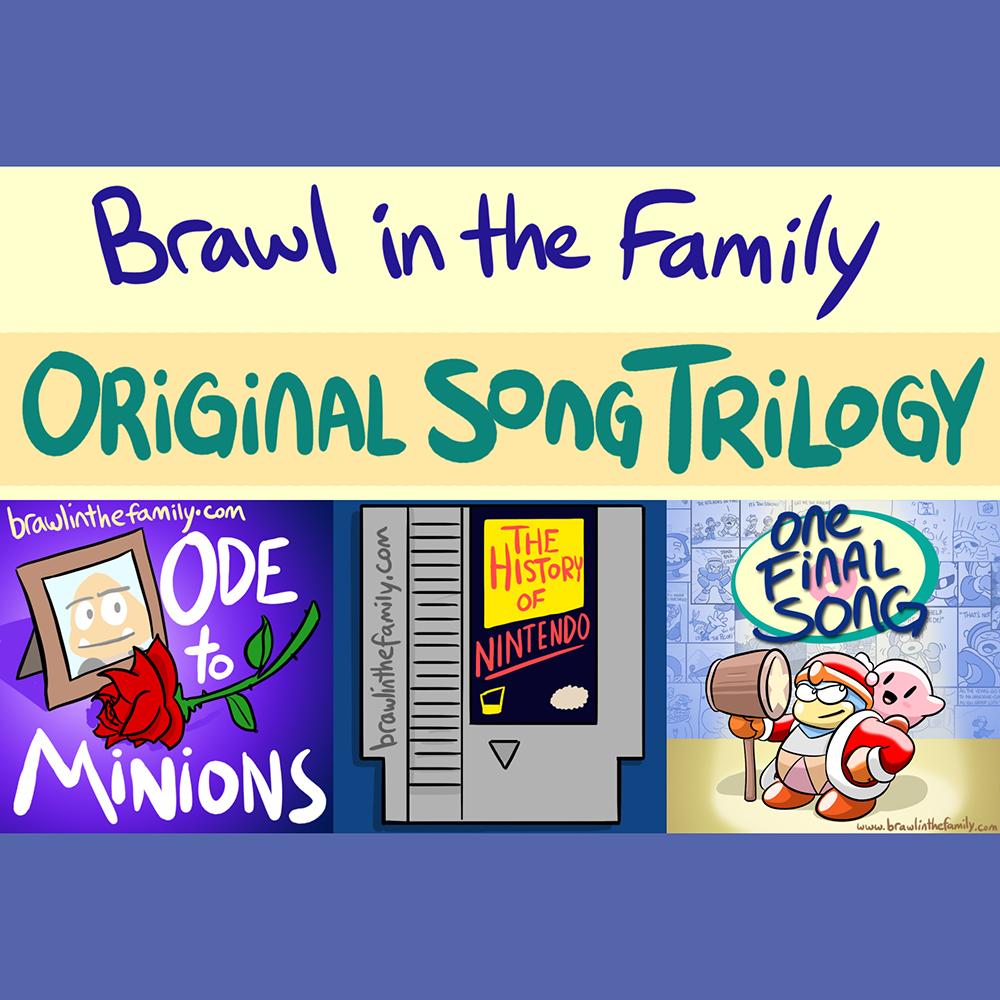 Brawl in the Family Original Song Trilogy