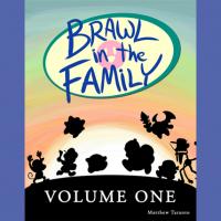 Brawl in the Family Volume 1 (Digital Edition)