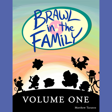 Brawl in the Family Volume 1 (Digital Edition)