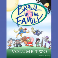 Brawl in the Family Volume 2 (Digital Edition)